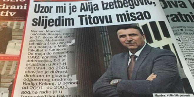 20 pitanja za načelnika Nermina Mandru: Uzor mi je Alija Izetbegović, slijedim Titovu misao (Dnevni avaz, 20.1.2018.godine)